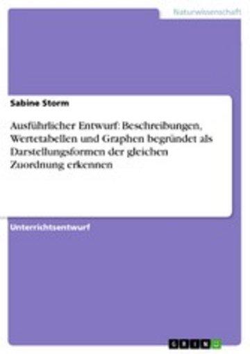 eBook Ausführlicher Entwurf: Beschreibungen, Wertetabellen und Graphen begründet als Darstellungsformen der gleichen Zuordnung erkennen Cover