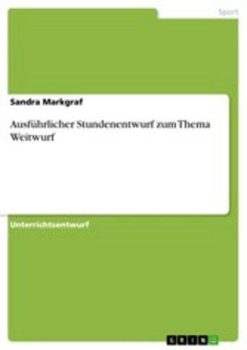 eBook Ausführlicher Stundenentwurf zum Thema Weitwurf Cover