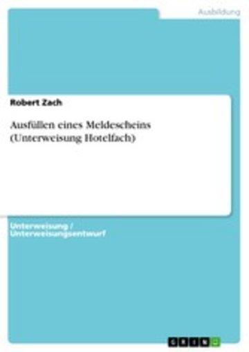 eBook Ausfüllen eines Meldescheins (Unterweisung Hotelfach) Cover