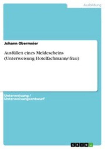 eBook Ausfüllen eines Meldescheins (Unterweisung Hotelfachmann/-frau) Cover