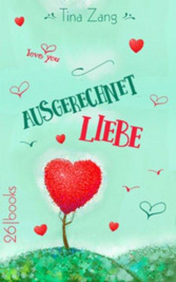 eBook Ausgerechnet Liebe Cover