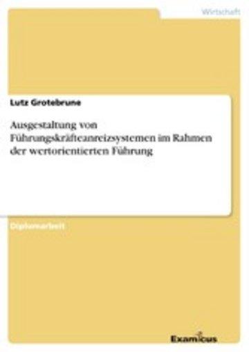 eBook Ausgestaltung von Führungskräfteanreizsystemen im Rahmen der wertorientierten Führung Cover