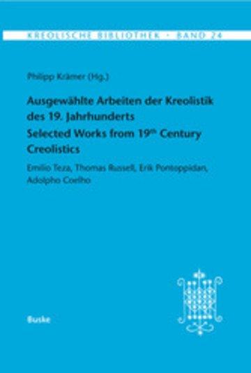 eBook Ausgewählte Arbeiten der Kreolistik des 19. Jahrhunderts / Selected Works from 19th Century Creolistics Cover