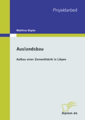 eBook Auslandsbau: Aufbau einer Zementfabrik in Libyen Cover