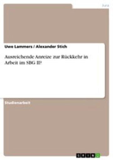 eBook Ausreichende Anreize zur Rückkehr in Arbeit im SBG II? Cover