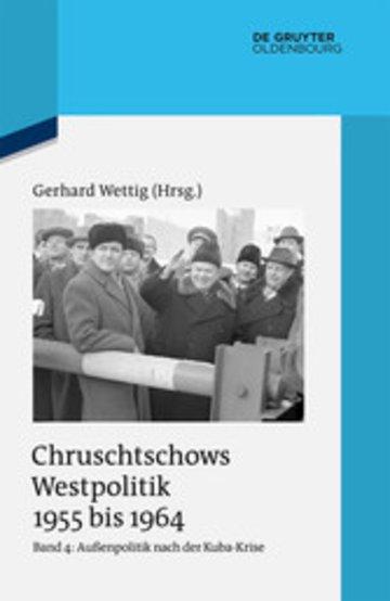eBook Außenpolitik nach der Kuba-Krise (Dezember 1962 bis Oktober 1964) Cover