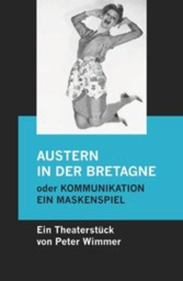 eBook Austern in der Bretagne oder Kommunikation, ein Maskenspiel Cover