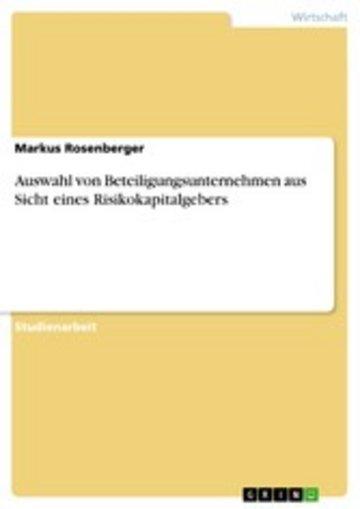 eBook Auswahl von Beteiligungsunternehmen aus Sicht eines Risikokapitalgebers Cover