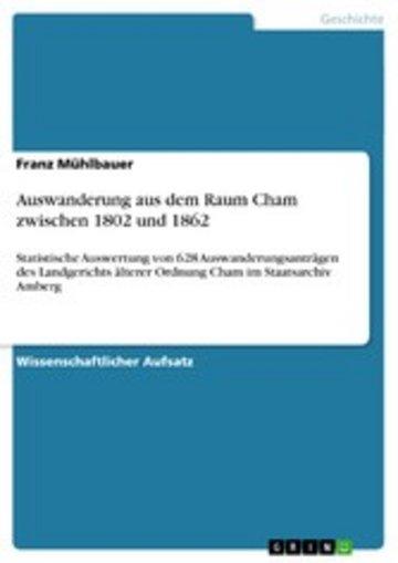 eBook Auswanderung aus dem Raum Cham zwischen 1802 und 1862 Cover