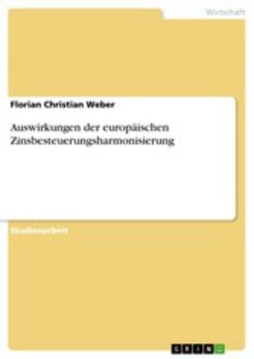 eBook Auswirkungen der europäischen Zinsbesteuerungsharmonisierung Cover