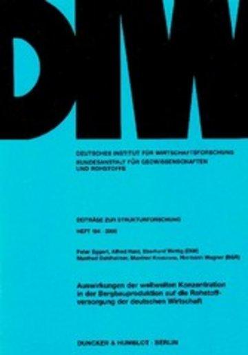 eBook Auswirkungen der weltweiten Konzentration in der Bergbauproduktion auf die Rohstoffversorgung der deutschen Wirtschaft. Cover