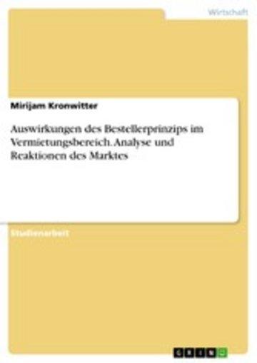 eBook Auswirkungen des Bestellerprinzips im Vermietungsbereich. Analyse und Reaktionen des Marktes Cover
