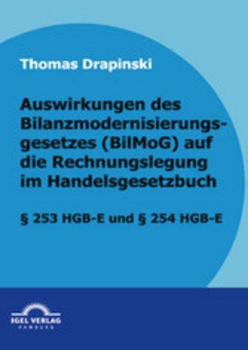 eBook Auswirkungen des Bilanzmodernisierungsgesetzes (BilMoG) auf die Rechnungslegung im Handelsgesetzbuch Cover