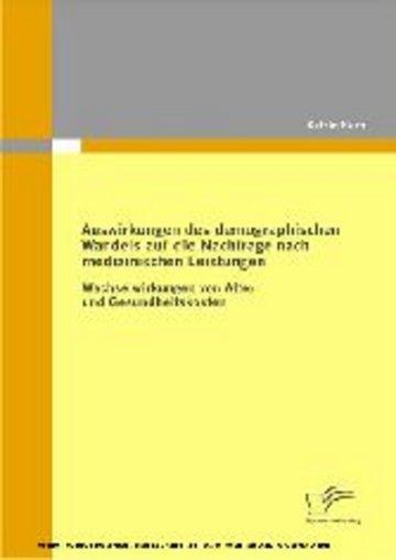 eBook Auswirkungen des demographischen Wandels auf die Nachfrage nach medizinischen Leistungen Cover