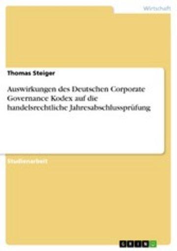 eBook Auswirkungen des Deutschen Corporate Governance Kodex auf die handelsrechtliche Jahresabschlussprüfung Cover