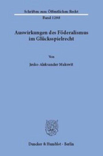 eBook Auswirkungen des Föderalismus im Glücksspielrecht. Cover