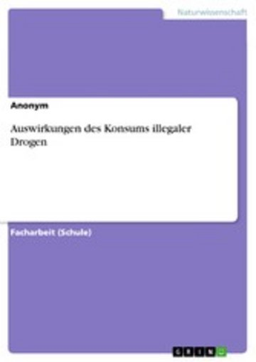 eBook Auswirkungen des Konsums illegaler Drogen Cover