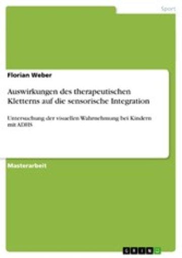 eBook Auswirkungen des therapeutischen Kletterns auf die sensorische Integration Cover