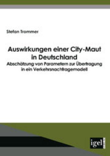 eBook Auswirkungen einer City-Maut in Deutschland Cover