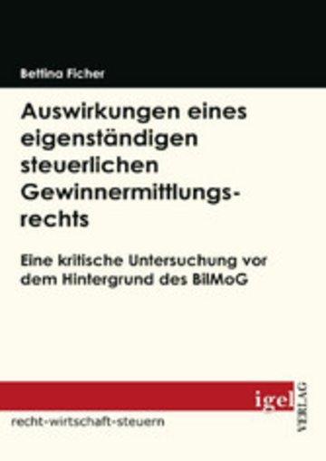 eBook Auswirkungen eines eigenständigen steuerlichen Gewinnermittlungsrechts Cover