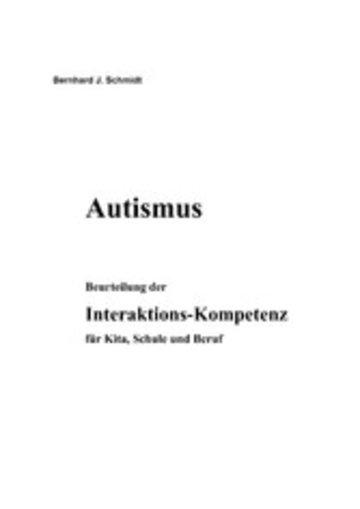 eBook Autismus. Beurteilung der Interaktions-Kompetenz für Kita, Schule und Beruf Cover