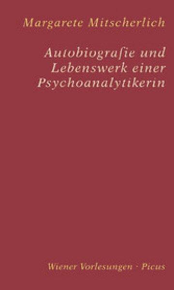 eBook Autobiografie und Lebenswerk einer Psychoanalytikerin Cover