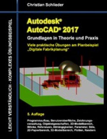 eBook Autodesk AutoCAD 2017 - Grundlagen in Theorie und Praxis Cover