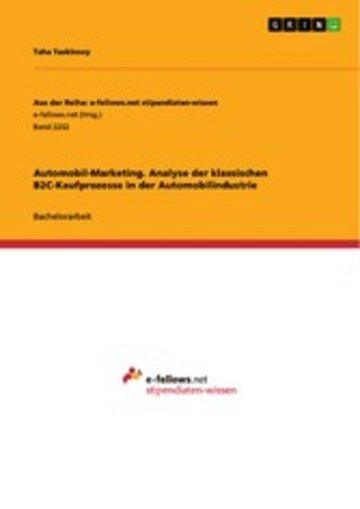 eBook Automobil-Marketing. Analyse der klassischen B2C-Kaufprozesse in der Automobilindustrie Cover