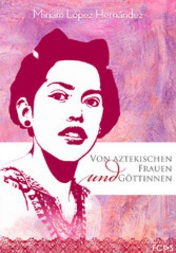 eBook Von aztekischen Frauen und Göttinnen Cover