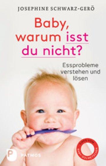 eBook Baby, warum isst du nicht? Cover