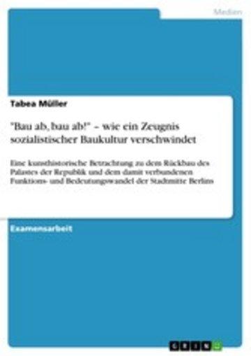 eBook 'Bau ab, bau ab!' - wie ein Zeugnis sozialistischer Baukultur verschwindet Cover