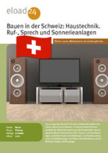 eBook Bauen in der Schweiz: Haustechnik. Ruf-, Sprech und Sonnerieanlagen, Kabelanschluss, Heimkino und Telefon Cover