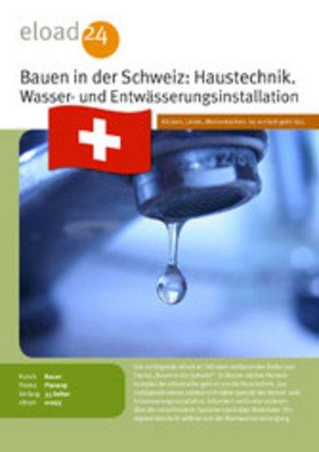 eBook Bauen in der Schweiz: Haustechnik. Wasser- und Entwässerungsinstallation Cover