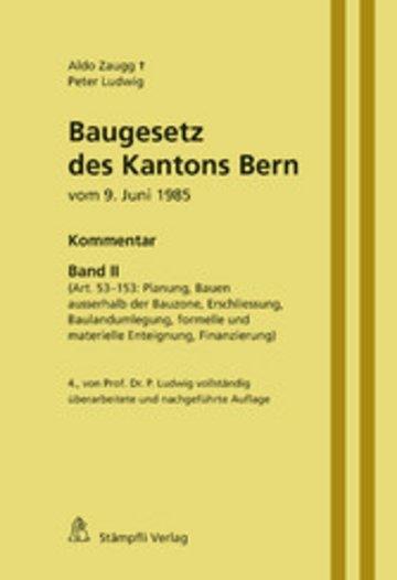eBook Baugesetz des Kantons Bern vom 9. Juni 1985 - Kommentar, Band II Cover