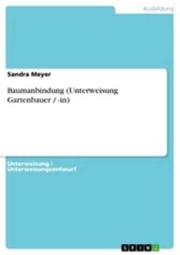 eBook Baumanbindung (Unterweisung Gartenbauer / -in) Cover
