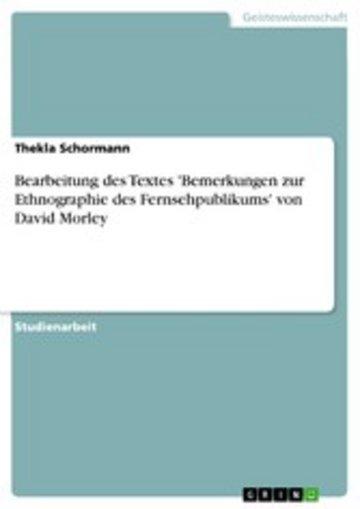 eBook Bearbeitung des Textes 'Bemerkungen zur Ethnographie des Fernsehpublikums' von David Morley Cover