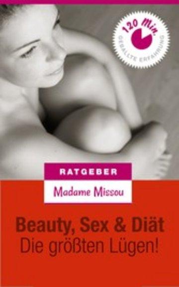 eBook Beauty, Sex & Diät - Die größten Lügen! Cover