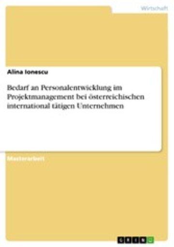 eBook Bedarf an Personalentwicklung im Projektmanagement bei österreichischen international tätigen Unternehmen Cover