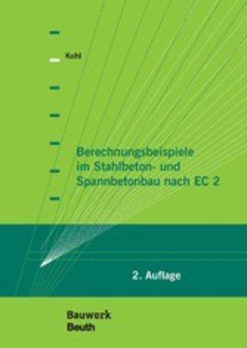 eBook Berechnungsbeispiele im Stahlbeton- und Spannbetonbau nach EC 2 Cover