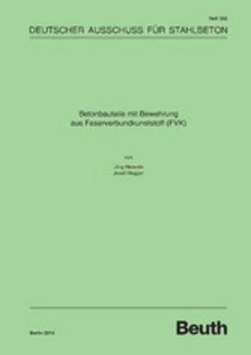 eBook Betonbauteile mit Bewehrung aus Faserverbundkunststoff (FVK) Cover
