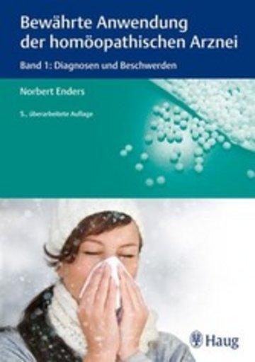 eBook Bewährte Anwendung der homöopathischen Arznei (Band 1: Diagnosen und Beschwerden) Cover