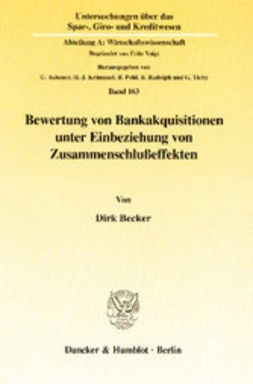eBook Bewertung von Bankakquisitionen unter Einbeziehung von Zusammenschlußeffekten. Cover