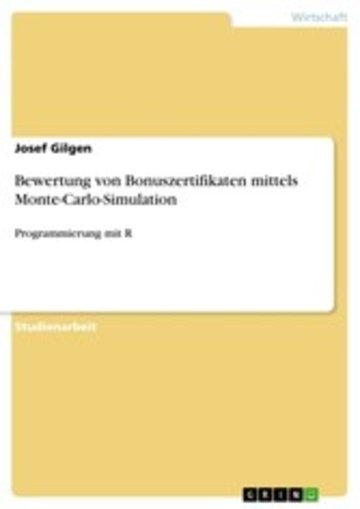 eBook Bewertung von Bonuszertifikaten mittels Monte-Carlo-Simulation Cover