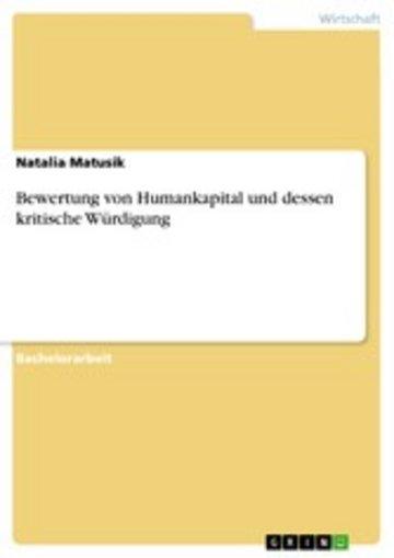 eBook Bewertung von Humankapital und dessen kritische Würdigung Cover