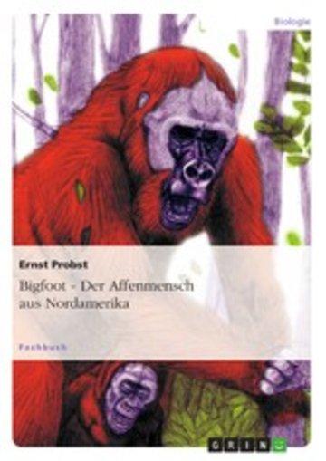 eBook Bigfoot - Der Affenmensch aus Nordamerika Cover