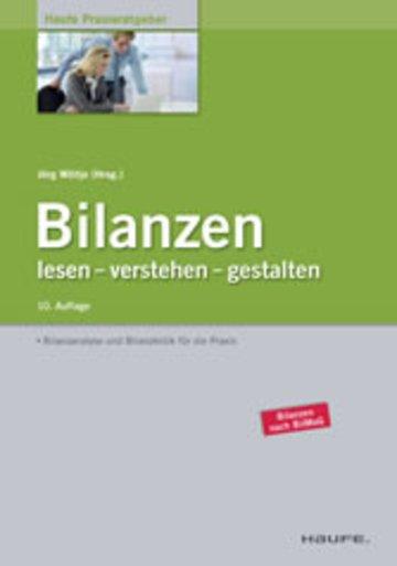 Bilanzen Lesen Verstehen Gestalten Haufe Praxisratgeber Lesen