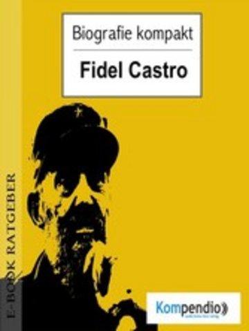 eBook Biografie kompakt - Fidel Castro Cover