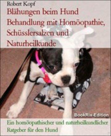 eBook Blähungen beim Hund Behandlung mit Homöopathie, Schüsslersalzen und Naturheilkunde Cover
