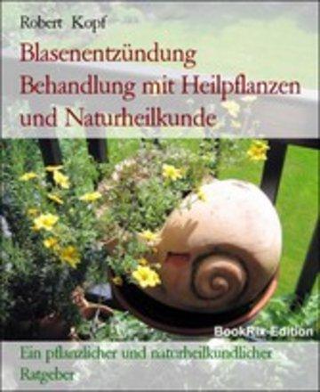 eBook Blasenentzündung Behandlung mit Heilpflanzen und Naturheilkunde Cover