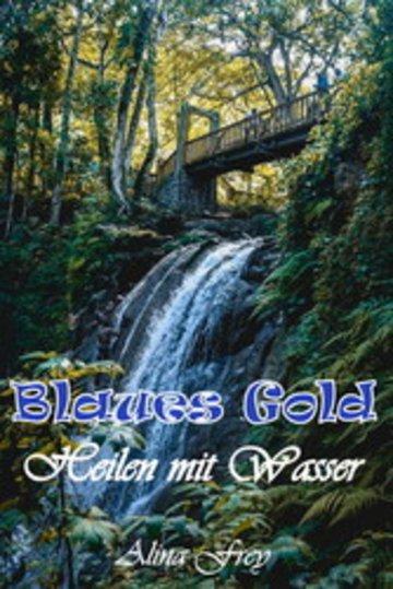 eBook Blaus Gold - Heilen mit Wasser Cover